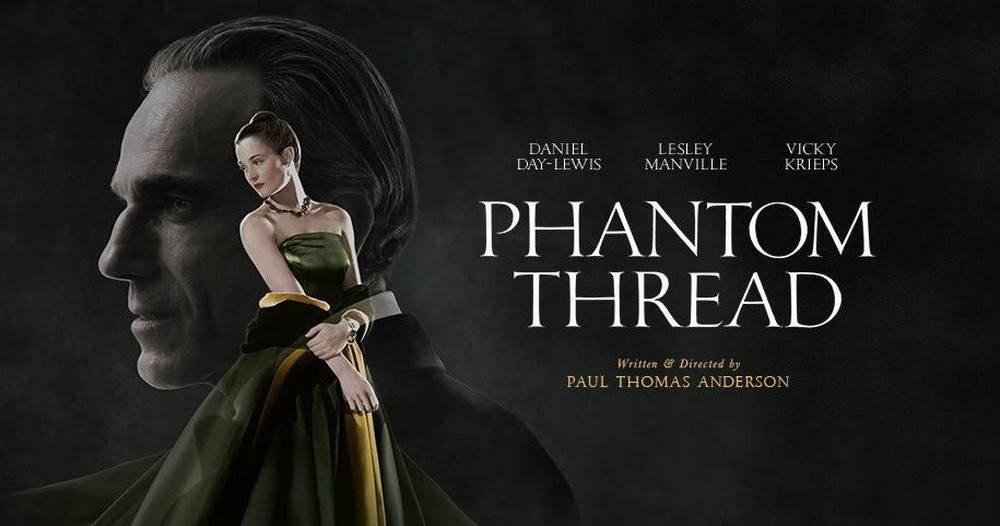 Review phim Phantom Thread Bóng Ma Sợi Chỉ